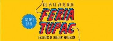 Feria Tupac del 24 al 29 de julio