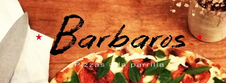 Barbaros: pizzas a la parrilla